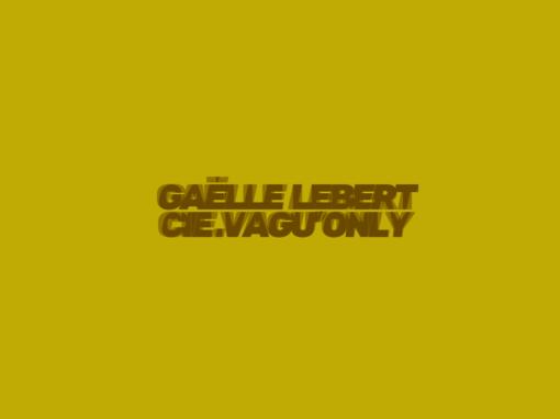 Cie Gaelle Lebert